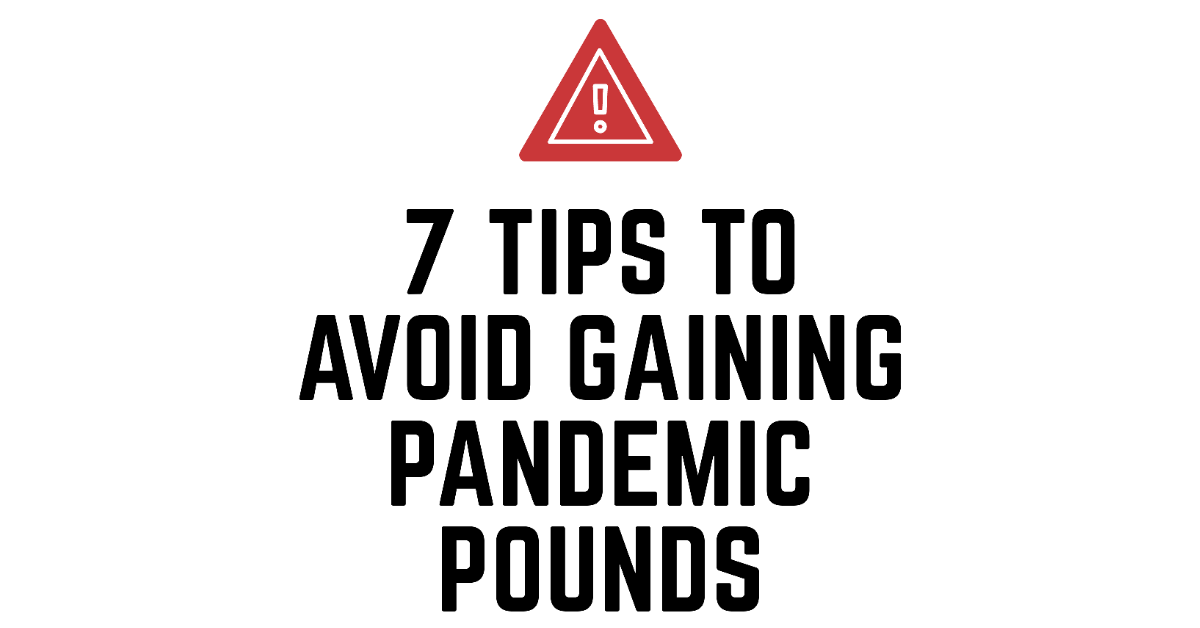 avoid pandemic pounds- long